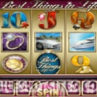 the best things in life slot